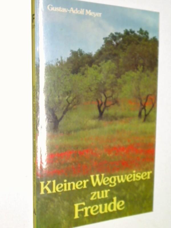 Kleiner Wegweiser zur Freude,  Grossdruck , Fundus-Taschenbuch 37, 3760003834, 9783760003832