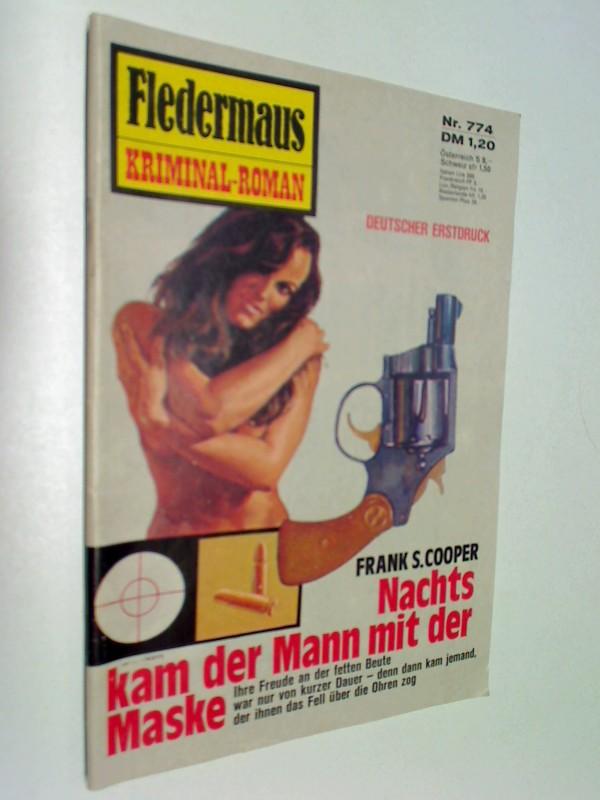 Fledermaus Nr. 774 Nachts kam der Mann mit der Maske, Pabel Kriminal-Roman,  Roman-Heft.