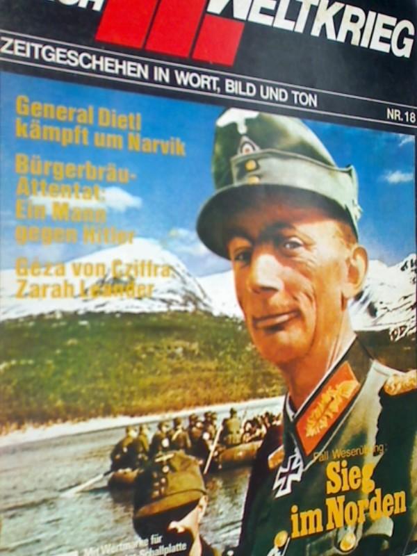 DAS III. REICH (II. WELTKRIEG ) Nr. 18 Genral Dietl kämpft um Narvik, Zarah Leander. Sammel-Dokumetation