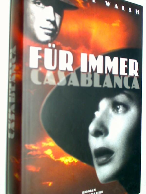 Für immer Casablanca : Roman. 9783795116576 ,