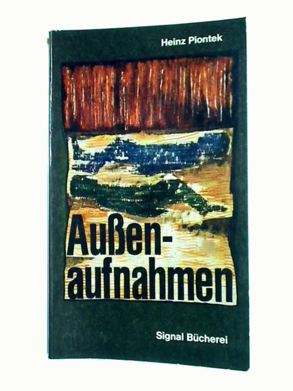 Aussenaufnahmen : Erzählungen  Signalbücherei Bd. 11