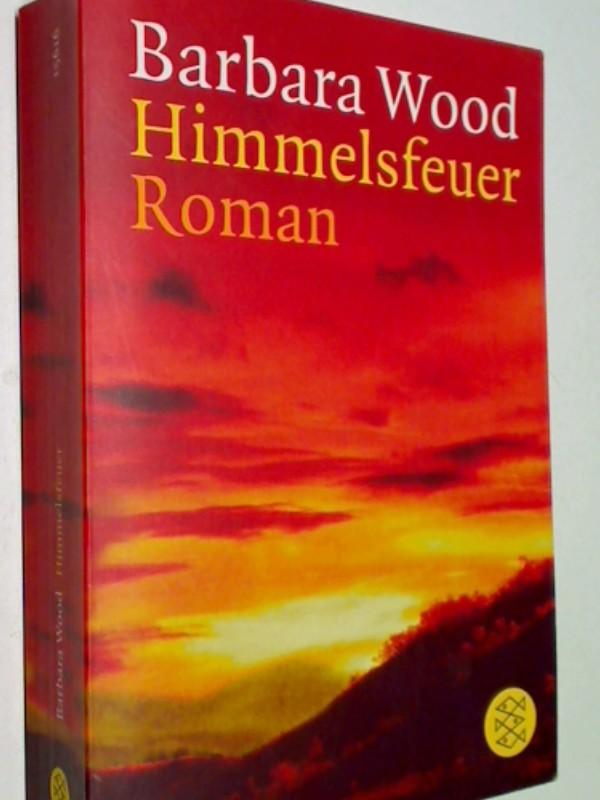 Himmelsfeuer : Roman. Fischer 15616
