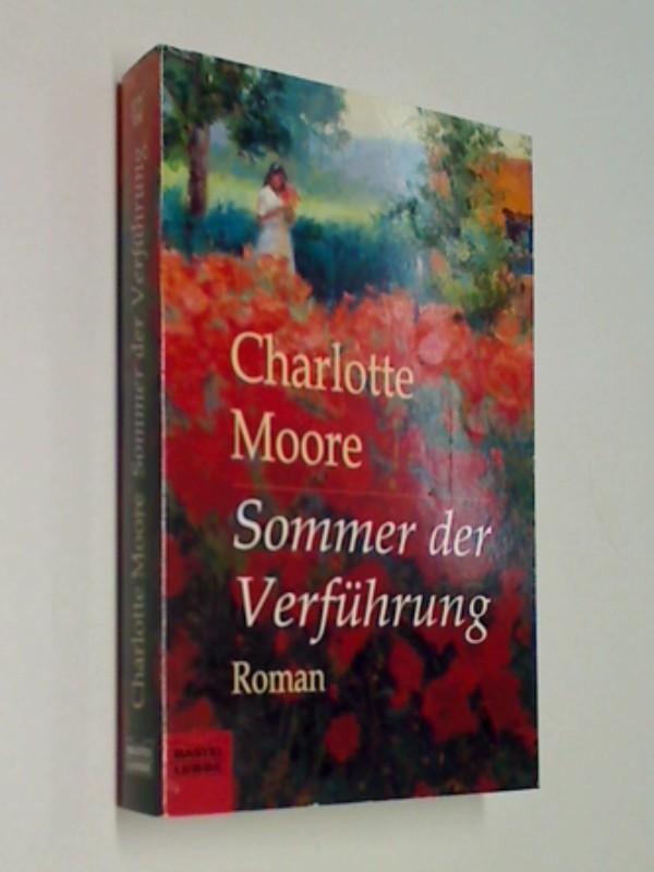 Sommer der Verführung : Roman  Bastei Bd. 12947 , . 9783404129478 , 3404129474