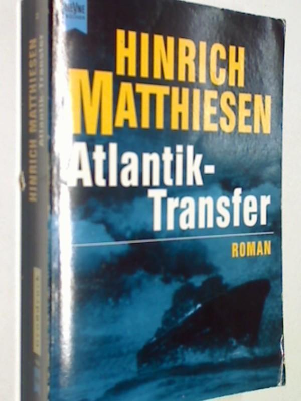 Atlantik-Transfer : Roman. Heyne Großdruck 22, 9783453108783 , 3453108787