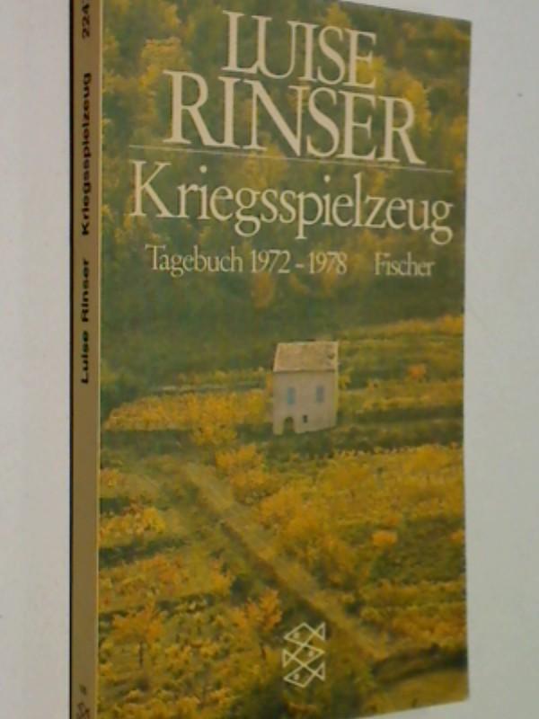 Kriegsspielzeug : Tagebuch 1972 - 1978. Fischer-Taschenbücher 2247 , 3596222478