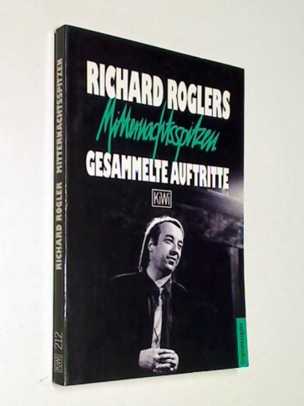Mitternachtsspitzen : Richard Roglers gesammelte Auftritte , KiWi 212 ; 3462020250