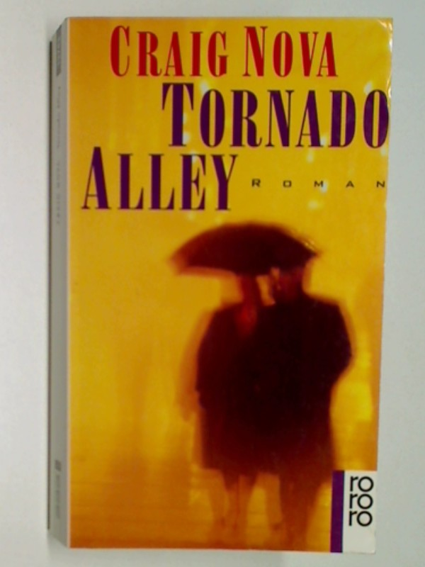 Tornado alley : Roman. Rororo 13743 , 9783499137433, 3499137437