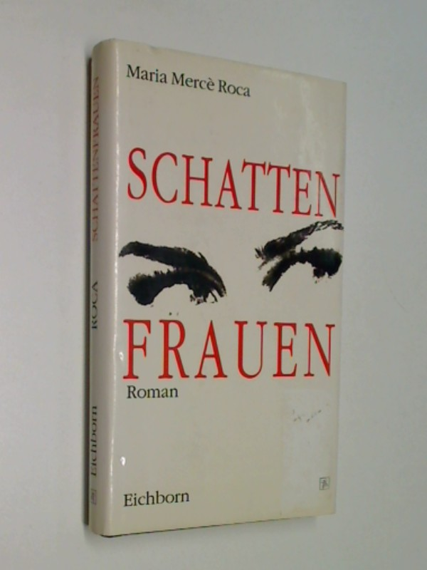 Schattenfrauen . Roman ; 3821803592