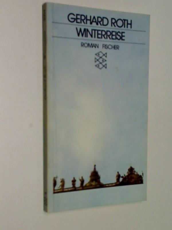 Winterreise : Roman. Fischer-Taschenbücher 2094. 3596220947