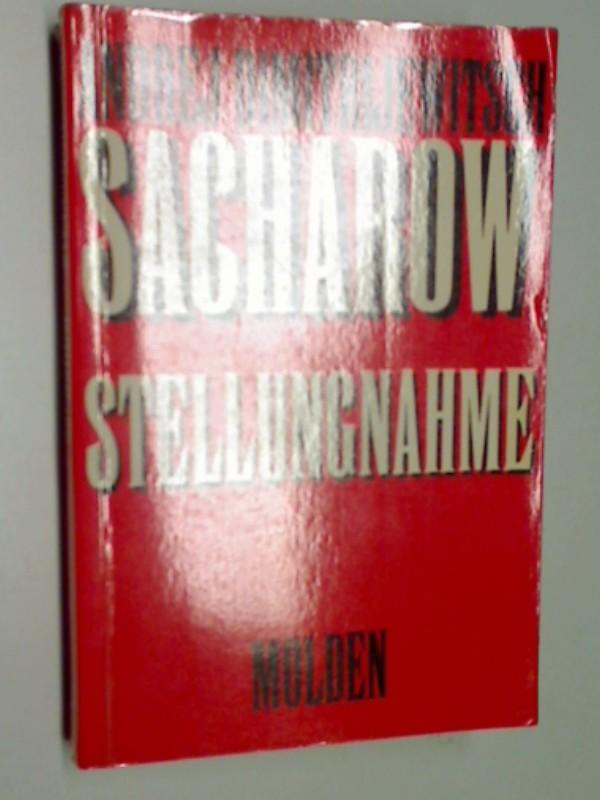 Sacharow, Andrej D.: Stellungnahme. 1. Auflage 1974, 3217006259