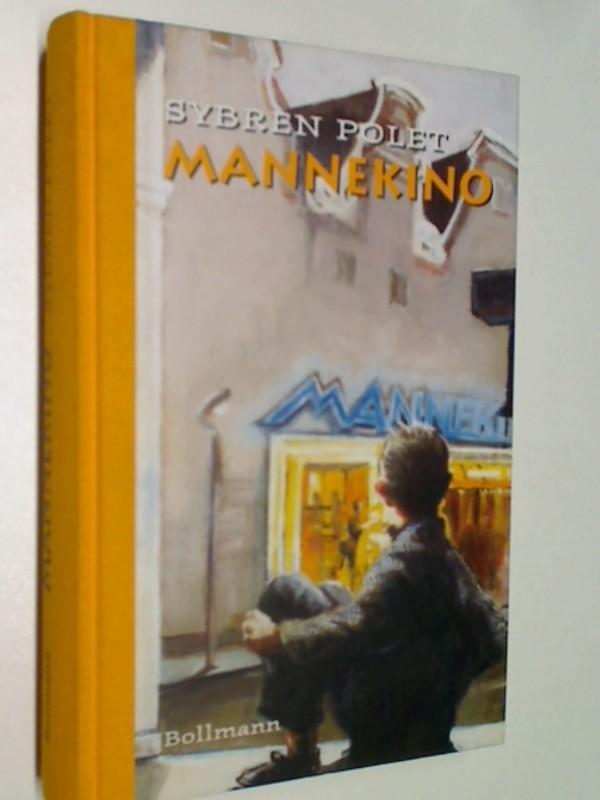 POLET, SYBREN: Mannekino : eine realistische Fabel. 3927901539
