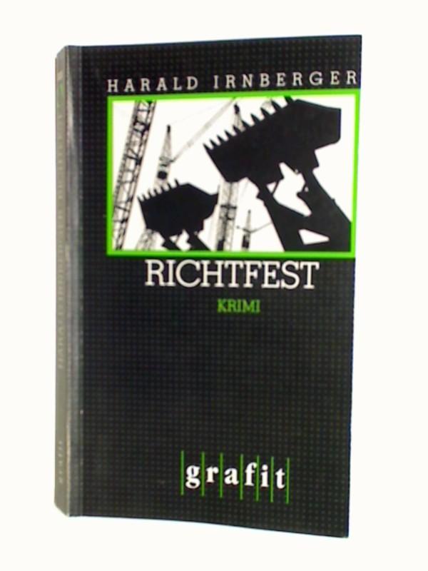 Richtfest : Kriminalroman ; 3894250089