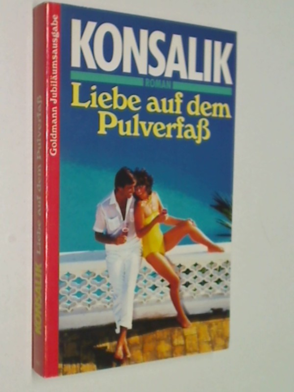 Liebe auf dem Pulverfaß. Heinz-G.-Konsalik-Jubiläumsausgabe., Goldmann Taschenbuch. 3442115787