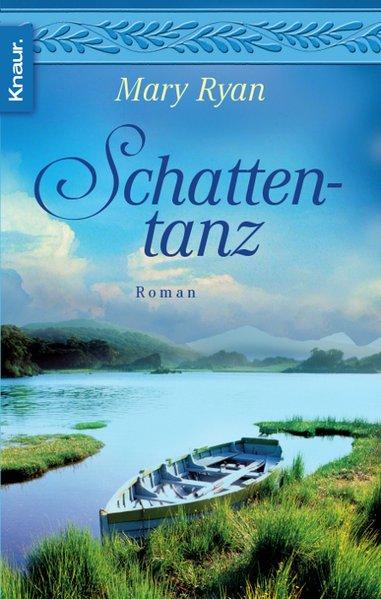 Schattentanz. Roman, Knaur 63711 ; 9783426637111