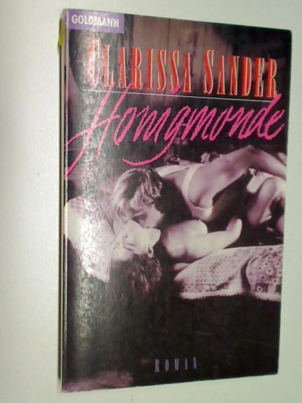 Honigmonde. Roman. Goldmann Taschenbuch. 9783442425914