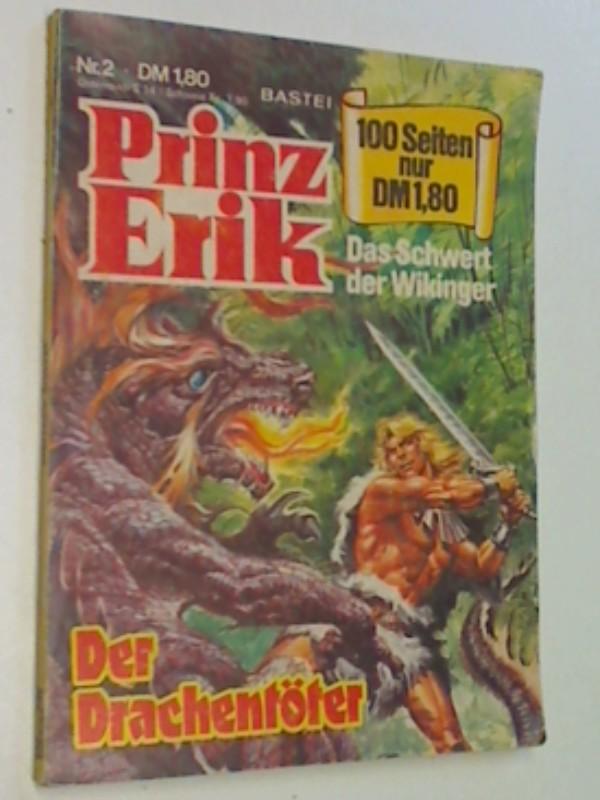 Ertugrul , Erdine (Cover): Prinz Erik 2 Der Drachentöter, Das Schert der Wikinker, Bastei Comic Taschenbuch