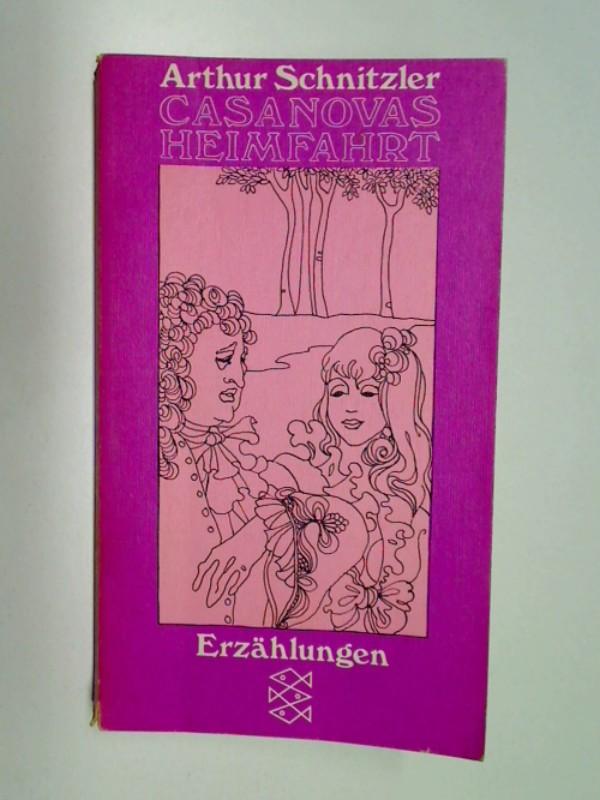 Casanovas Heimfahrt : Erzählungen Fischer 1343 ; 3596213436