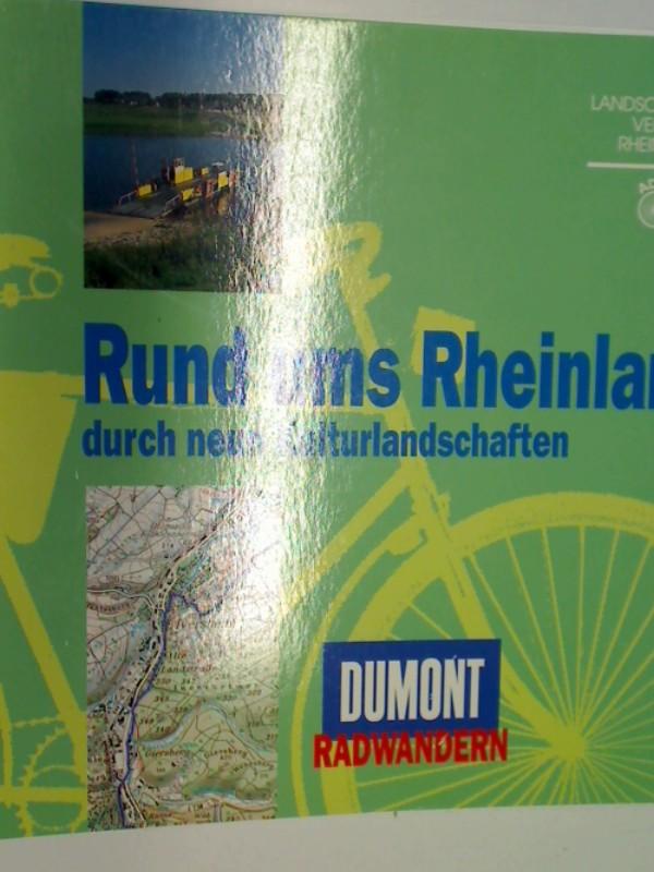 Rund ums Rheinland. Durch neun Kulturlandschaften. Rund ums Rheinland durch neun Kulturlandschaften   Radwandern Bd. 2, 3770137892,  9783770137893