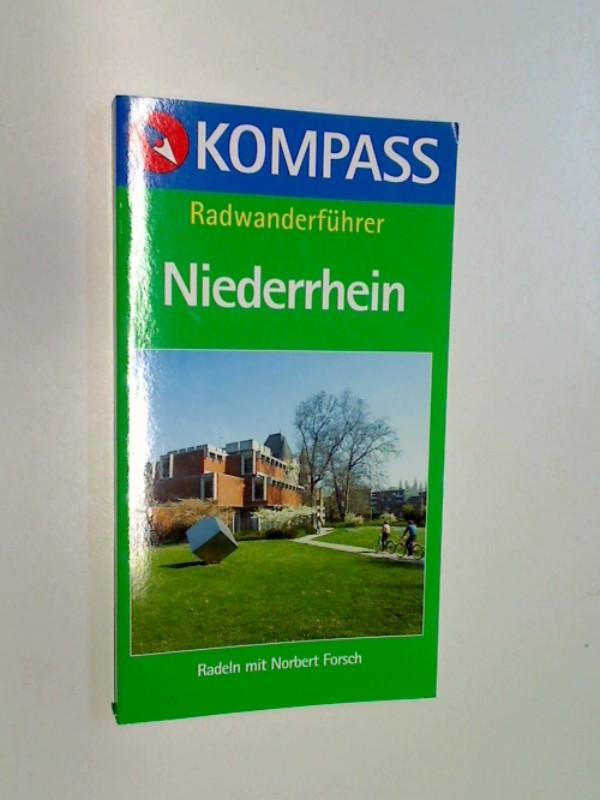 Forsch, Norbert: Niederrhein. Kompass Radwanderführer. 9783813402575
