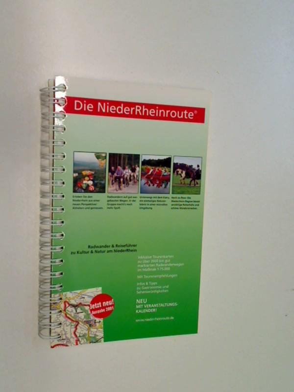 Bauhüs, Helmut: Die NiederRheinroute. Reise- und Radwanderführer zu Kultur - Natur - Erleben am Niederrhein. 1:75000 , 9783980662826