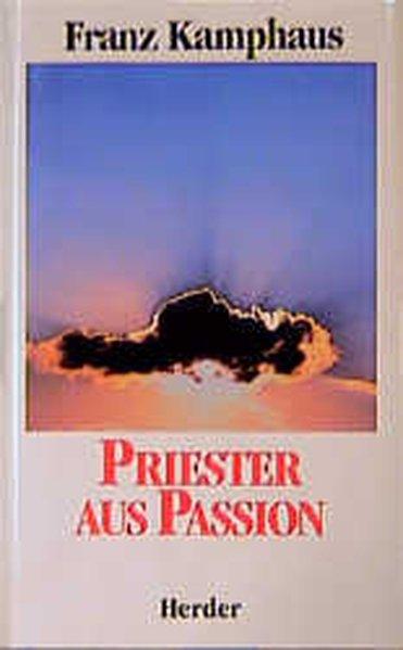 Priester aus Passion. 9783451232343