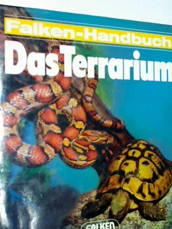 Kahl, Burkard, Paul Gaupp und Günter Schmidt: Das Terrarium.  Falken-Handbuch; Falken-Sachbuch 3806840695 9783806840698