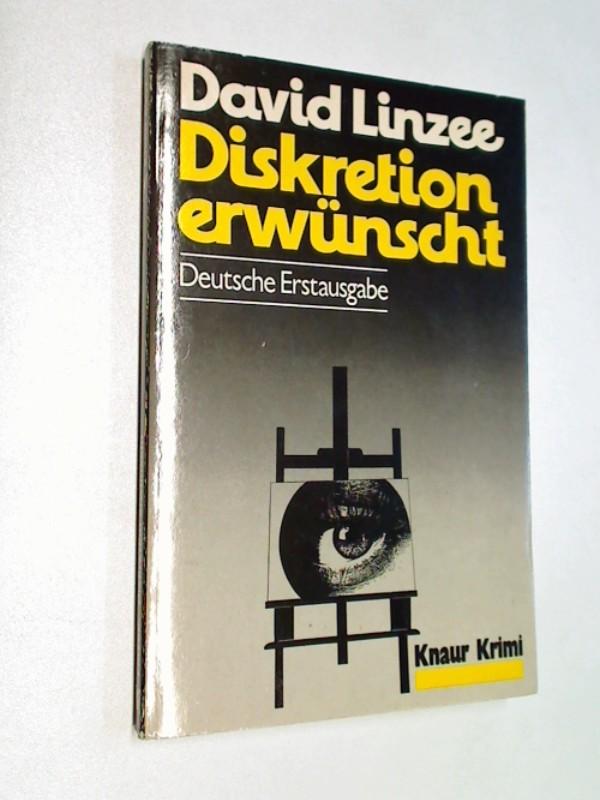 Diskretion erwünscht. Kriminalroman. ERSTAUSGABE 1979