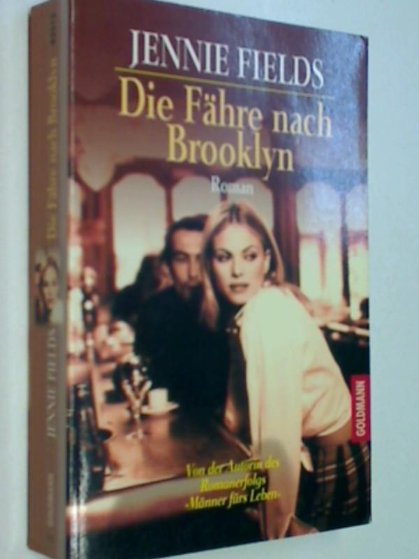 Fields, Jennie: Die Fähre nach Brooklyn. Roman, Goldmann 43515, 9783442435159
