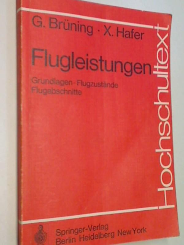 Flugleistungen : Grundlagen, Flugzustände, Flugabschnitte. Hochschultext ,  354008469x 9783540084693