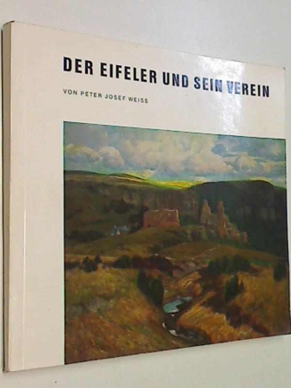 Der Eifeler und sein Verein : 1888 - 1973 ; 85 Jahre Eifelverein (1973)