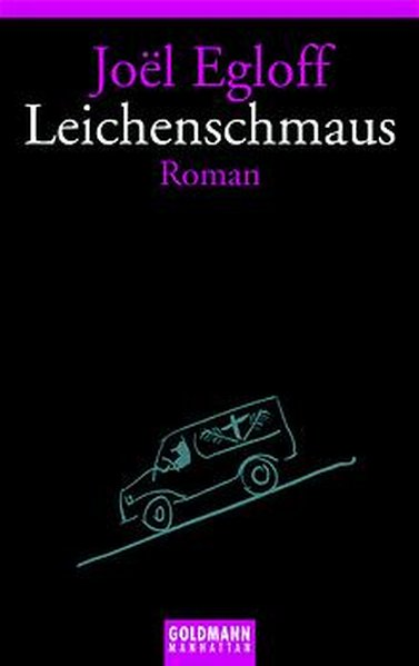 Leichenschmaus. Roman. Goldmann Taschenbuch 54192. 9783442541928
