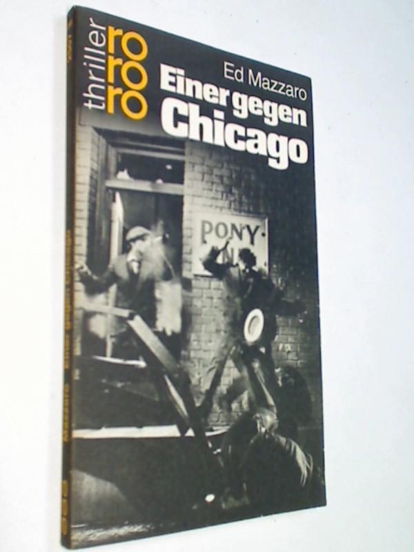 Einer gegen Chicago = Chicago Deadline , rororo thriller 2507 ; 3499425076, ERSTAUSGABE