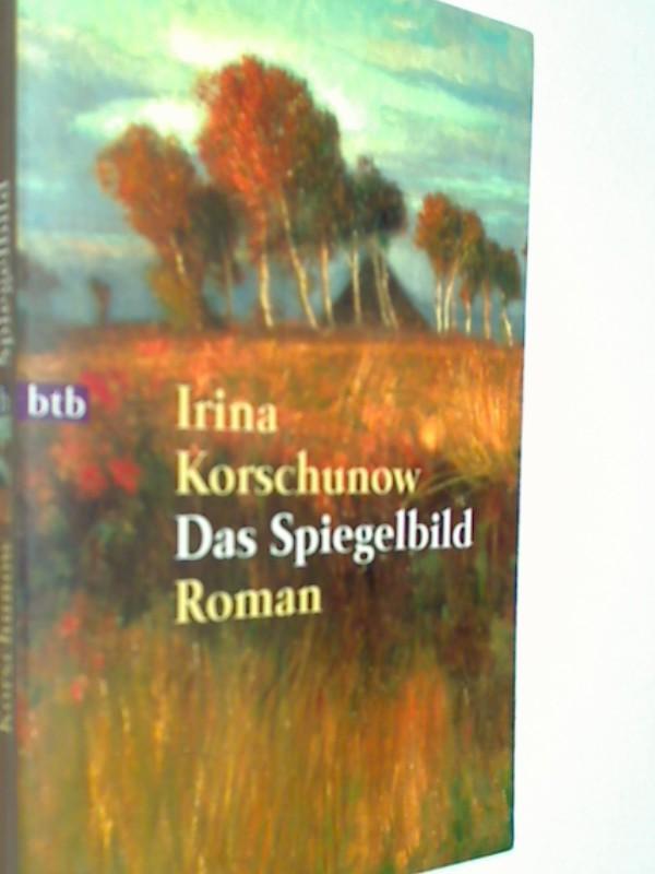 Das Spiegelbild: Roman. Btb Taschenbuch 72333.  9783442723331