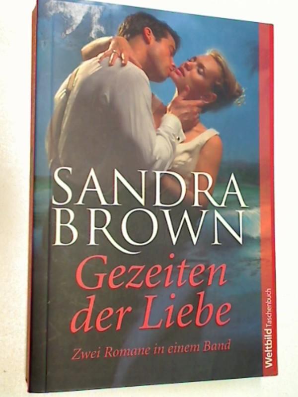 Gezeiten der Liebe : zwei Romane in einem Band. Weltbild-Taschenbuch,  9783898973137