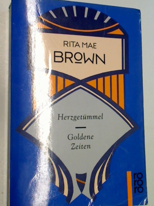 BROWN, RITA MAE: Herzgetümmel. Goldene Zeiten . = High hearts , rororo 12056 .  3499120569 , 9783499120565
