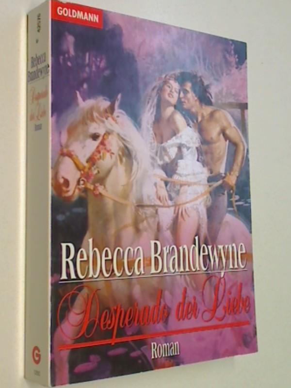 Desperado der Liebe : Roman. Goldmann 42576,  9783442425761 Dt. Erstveröff.