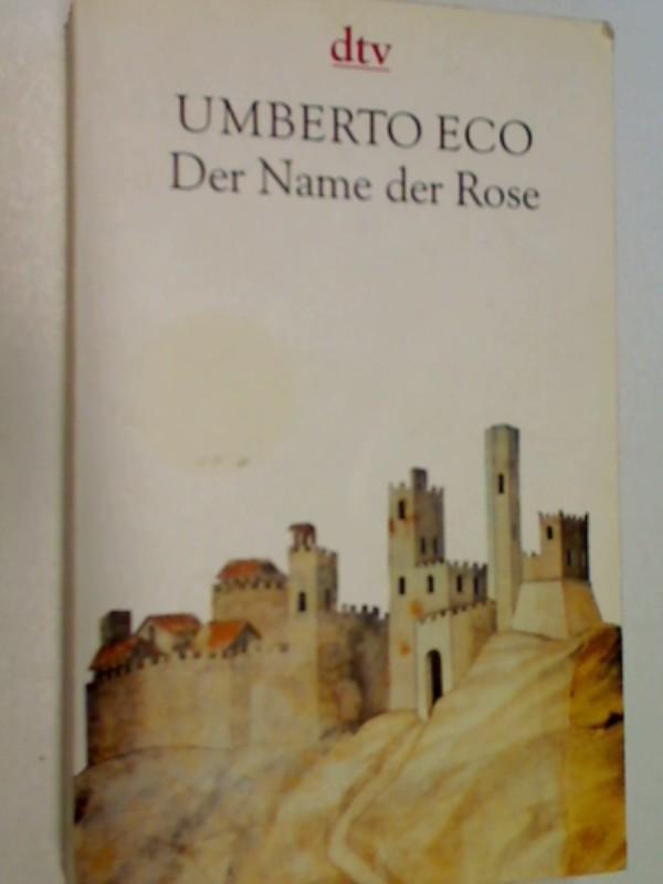 ECO, UMBERTO und Burkhart Kroeber: Der Name der Rose Roman, dtv 8567,