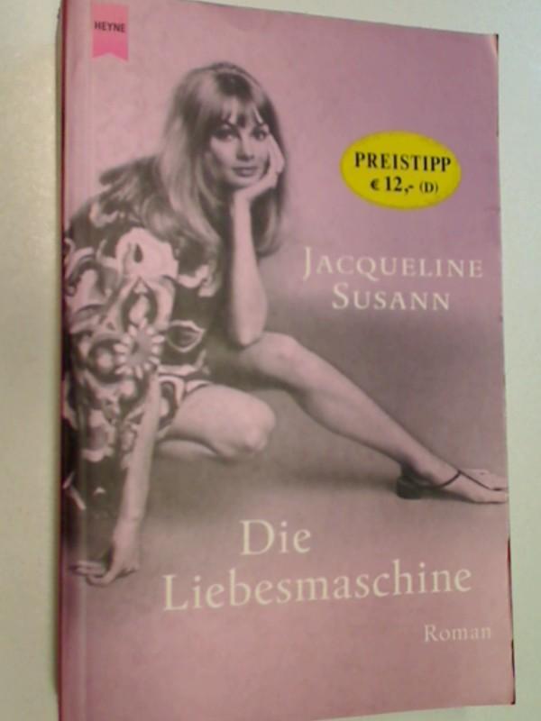 Die Liebesmaschine Roman, Heyne Paperback 13480 , 9783453199217