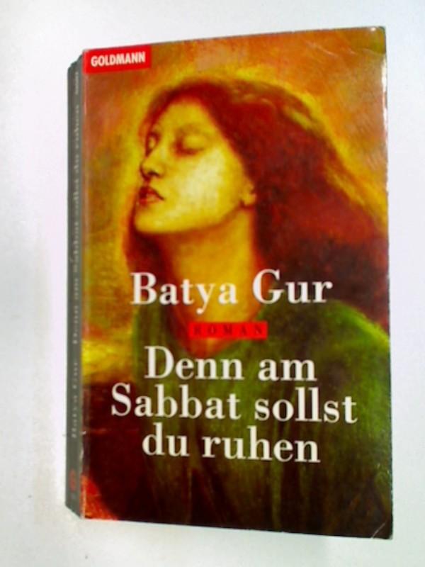 Gur, Batya: Denn am Sabbat sollst du ruhen, Krimi, Roman , Goldmann 42597 ; 3442425972 , 9783442425976