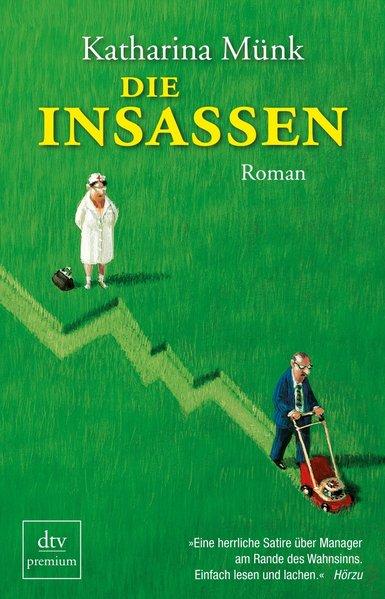 Die Insassen Roman, tv premium 9783423247528