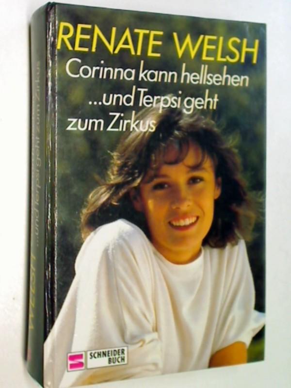 Corinna kann hellsehen/.... und Terpsi geht zum Zirkus, Schneider Buch, 3505047619 , 9783505047619
