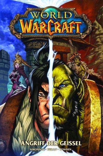 Simonson, Walter, Louise Simonson und Mike Bowden: World of Warcraft 3: Angriff der Geissel, Panini Comic Paperback 9783866079946