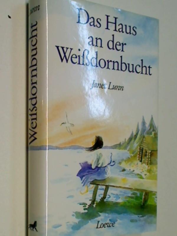 Das Haus an der Weissdornbucht. 3785524293 , 9783785524299