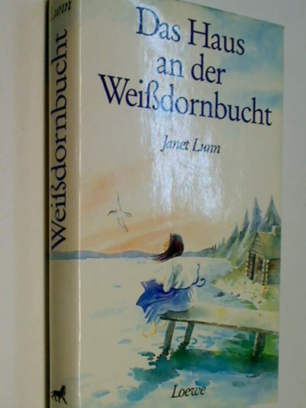 Das Haus an der Weissdornbucht. 1. Auflage 1991, 3785524293 , 9783785524299