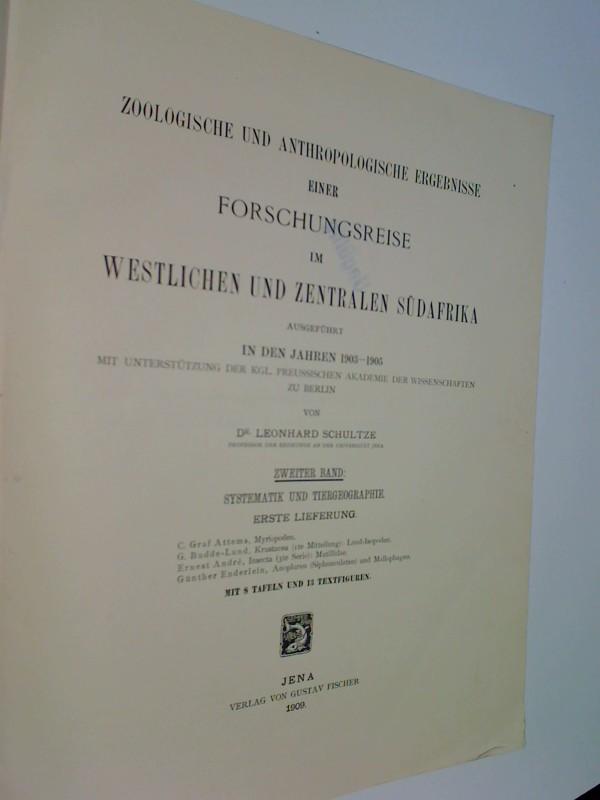 Zoologische und anthropologische Ergebnisse einer Forschungsreise im westlichen und zentralen Südafrika, ausgeführt in den Jahren 1903-1905. Bd. 2. Systematik u. Tiergeographie. Erste Lieferung(1909)