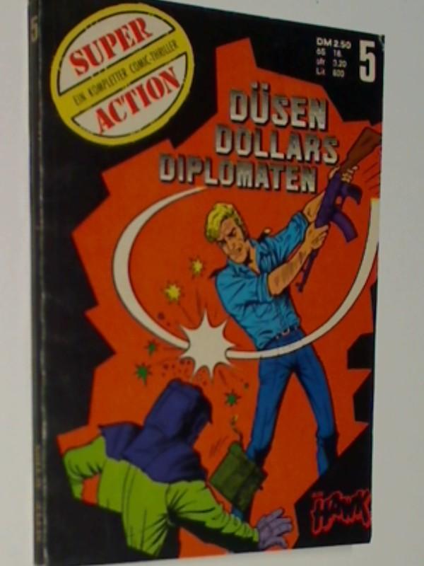 Super Action 5 Air Hawk : Düsen Dollars Diplomaten, Erstausgabe 1974,  Gevacur Comic
