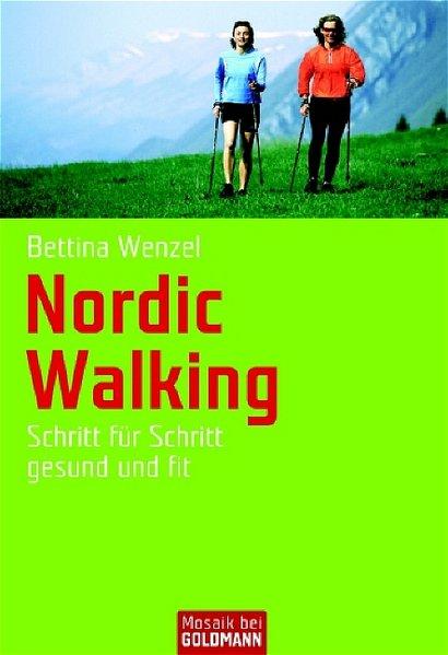 Nordic Walking Schritt für Schritt gesund und fit, 9783442165971
