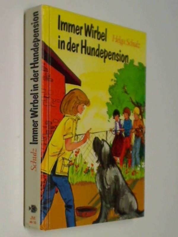 Immer Wirbel in der Hundepension , 1. Auflage 1981, Göttinger Fischer-Buch, 3439815043