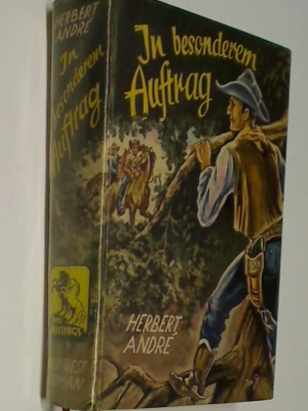In besonderem Auftrag : Wildwest-Roman. ( Leihbuch, Büchereibuch)