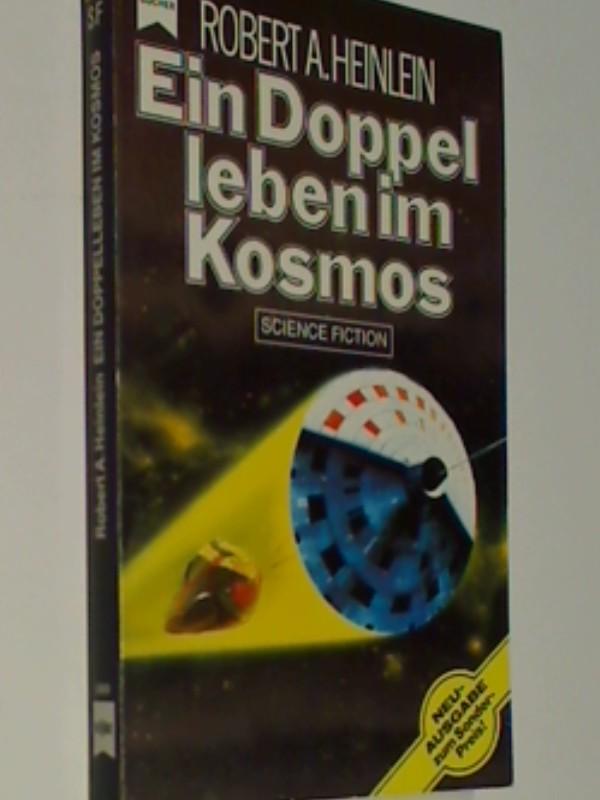 Ein Doppelleben im Kosmos : Science-fiction-Roman. Sonderausgabe Heyne-Bücher 3922, 3453308484 9783453308480